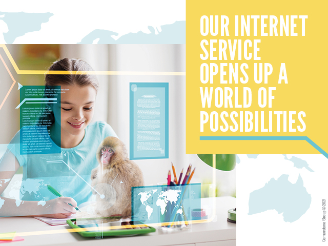 Our Internet Service Opens Up a World of Possibilities